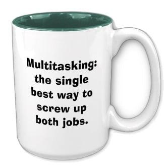 multitasking-myth-mug2-1 (1).jpg