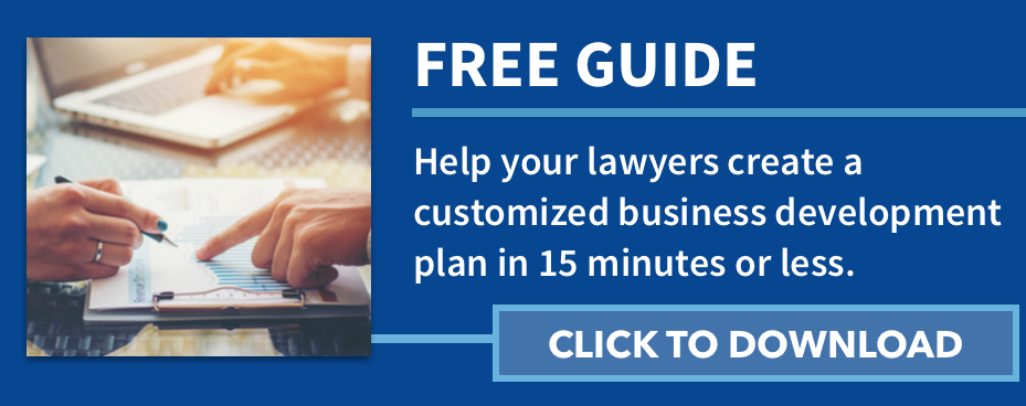 Free guide: help your lawyers create a customized business development plan in 15 minutes or less. Click to Download